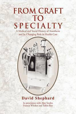 From Craft to Specialty by David Shephard