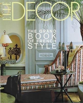 Elle Decor by Francois Baudot