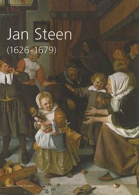 Jan Steen 1625-1679 by Wouter Kloek