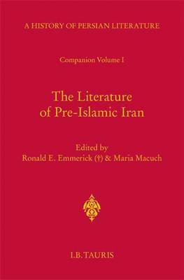 The Literature of Pre-Islamic Iran - Companion Volume I: v. 1