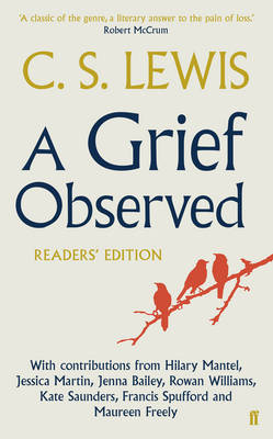 A Grief Observed Readers' Edition by C.S Lewis