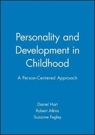 Personality and Development in Childhood by Hart )
