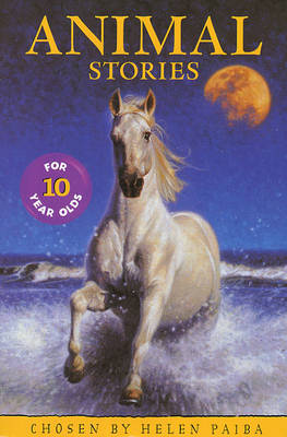 Animal Stories for Ten Year Olds by Helen Paiba image