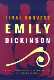 Final Harvest by Emily Dickinson