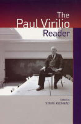 The Paul Virilio Reader by Paul Virilio