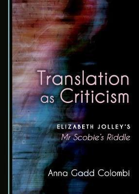 Translation as Criticism by Anna Gadd Colombi image