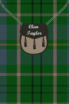 Clan Taylor Tartan Journal/Notebook by Clan Taylor