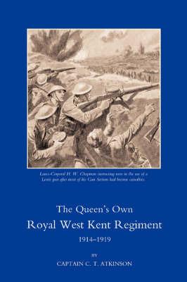 Queen's Own Royal West Kent Regiment,1914 - 1919 by C.T.Atkinson image