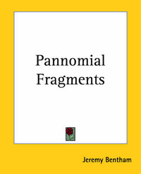 Pannomial Fragments by Jeremy Bentham