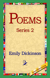Poems, Series 2 by Emily Dickinson