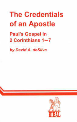 Credentials of An Apostle by David A deSilva