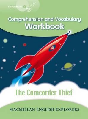 Explorers 3: Camcorder Thief Workbook by Louis Fidge