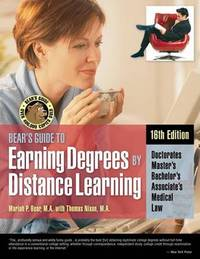 Bear's Guide to Earning Degrees by Distance Learning by Thomas Nixon