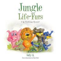 Jungle Life-Furs by Sally K