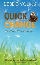 Quick Change by Debbie Young