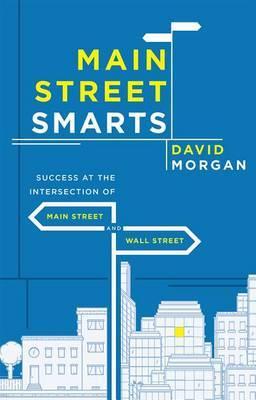 Main Street Smarts by David Morgan image