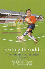 Beating the Odds by Rob Eastaway