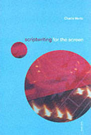 Scriptwriting for the Screen by Charlie Moritz image