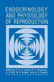 Endocrinology and Physiology of Reproduction by P.C.K. Leung