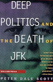 Deep Politics and the Death of JFK by Peter Dale Scott image