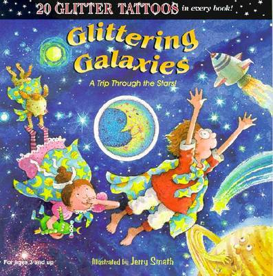 Glittering Galaxies by Jerry Smath