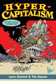 Hypercapitalism by Larry Gonick