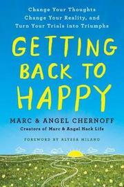Getting Back to Happy by Marc Chernoff