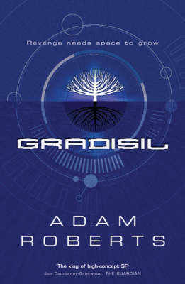 Gradisil by Adam Roberts