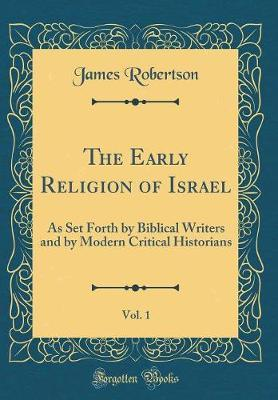 The Early Religion of Israel, Vol. 1 by James Robertson image