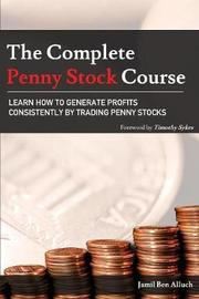 The Complete Penny Stock Course by Jamil Ben Alluch