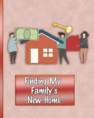 Finding My Family's New Home by Brick Wall Press