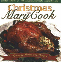 Christmas with Mary Cook: Favourite Stories and Recipes by Mary Cook image