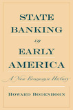 State Banking in Early America by Howard N. Bodenhorn