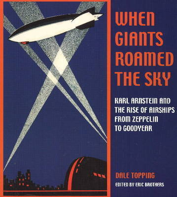 When Giants Roamed the Sky by Dale Topping image