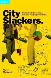 City Slackers by Steve McKevitt image