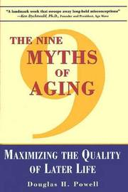 The Nine Myths of Aging by Douglas H. Powell image
