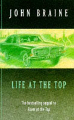Life At The Top by John Braine