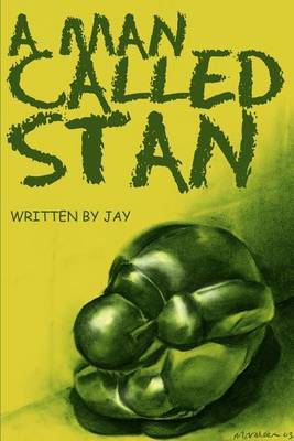 A Man Called Stan by Jay Henning image