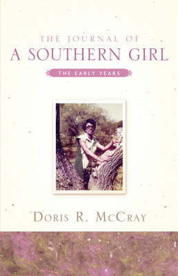 The Journal of a Southern Girl by Doris, R McCray image