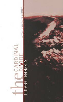 The Cardinal Divide by Stephen Legault