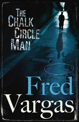 The Chalk Circle Man by Fred Vargas image