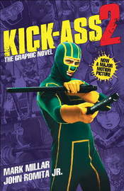 Kick-Ass - 2 (Movie Cover): Pt. 3 - Kick-Ass Saga by Mark Millar