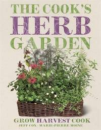 The Cook's Herb Garden by Jeff Cox image