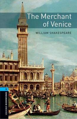 Oxford Bookworms Library: Level 5:: The Merchant of Venice by William Shakespeare image