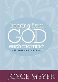 Hearing from God Each Morning by Joyce Meyer