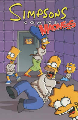 Simpsons Comics Madness by Matt Groening
