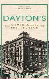 Dayton's by Kristal Leebrick