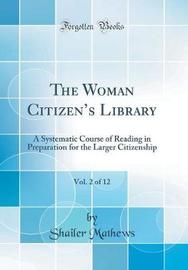 The Woman Citizen's Library, Vol. 2 of 12 by Shailer Mathews image