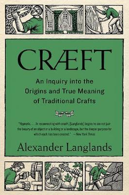 Craeft by Alexander Langlands