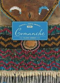 Comanche by Valerie Bodden